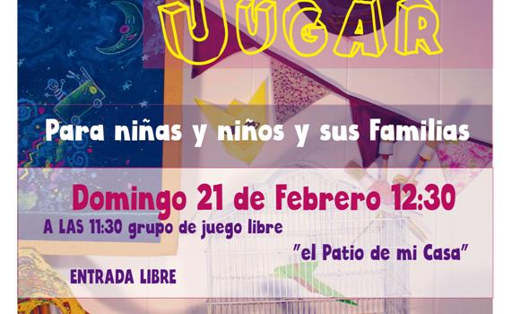 """Grupo de Juego """"El patio de Mi casa"""" y Enredo Cuentacuentos. Domingo 21 de febrero 11:00"""