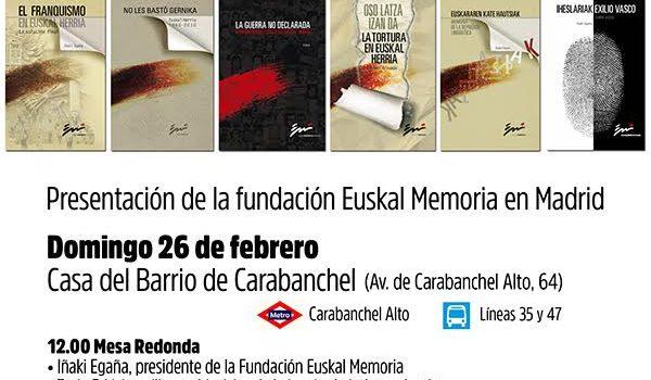 26 de Febrero, Presentación de la fundación Euskal Memoria en Madrid