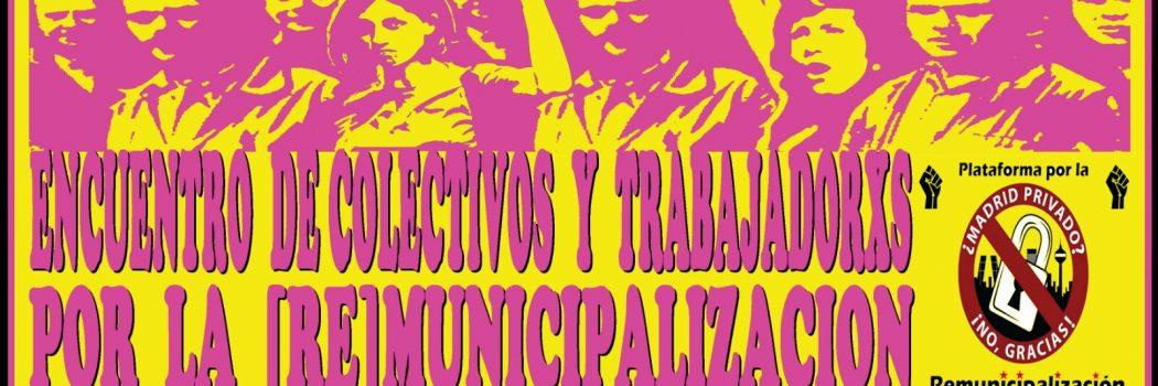 Encuentro de colectivos y trabajadorxs por la remunicipalización