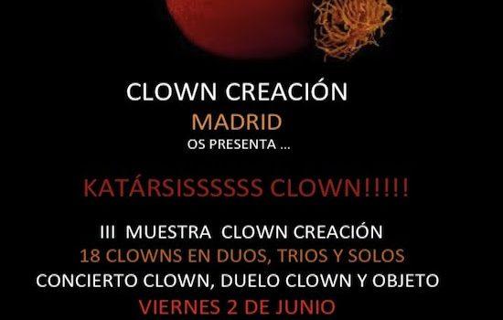 Viernes 2 de Junio: Muestra de Clown