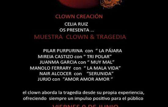 Viernes 9: Muestra Clown & Tragedia