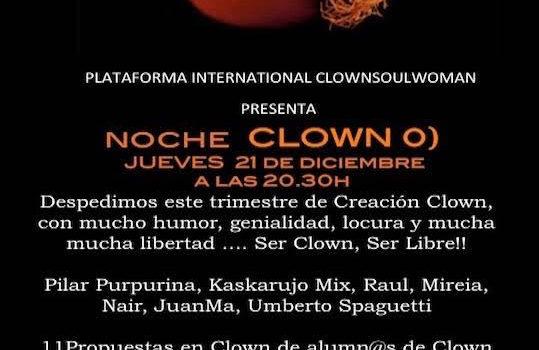 Jueves 21, Noche de clown