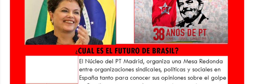 Sábado 17, Mesa Redonda sobre la situación actual de Brasil