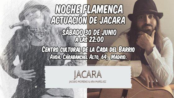 Sábado 30, 22:00h Noche flamenca: Actuación de JACARA