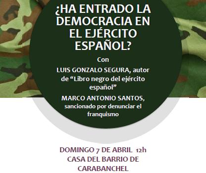 Domingo 7, 12h, ¿Ha entrado la democracia al ejército español?
