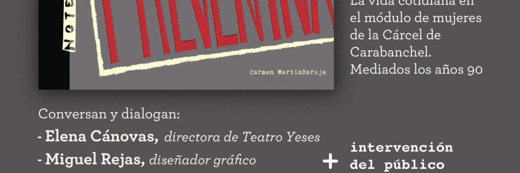 """Domingo 16, 19:00h Presentación del libro """"Prisión Preventiva"""" de Carmen Martín Baroja"""
