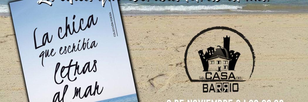 """Viernes 8, 20h, Presentación del libro: """"La chica que escribía letras al mar"""""""