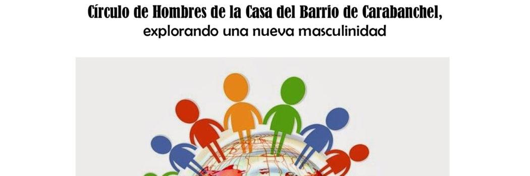 Domingo 10 de Enero, 18h Tertulia Karabanchelera:  Nuevas masculinidades